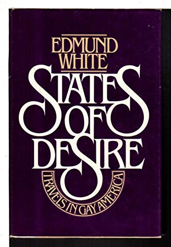 9780233973012: States of Desire: Travels in Gay America