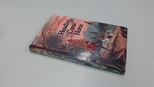 Houdini Come Home: C. Everard Palmer,