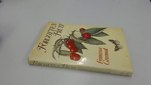 Forgotten Fruit: Greenoak, Francesca
