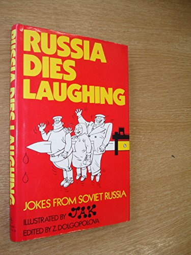 9780233974026: Russia Dies Laughing: Jokes from Soviet Russia