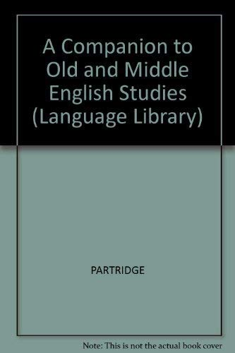 9780233974118: A Companion to Old and Middle English Studies (Language Library)