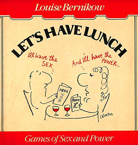 9780233974750: Let's Have Lunch: Games of Sex and Power