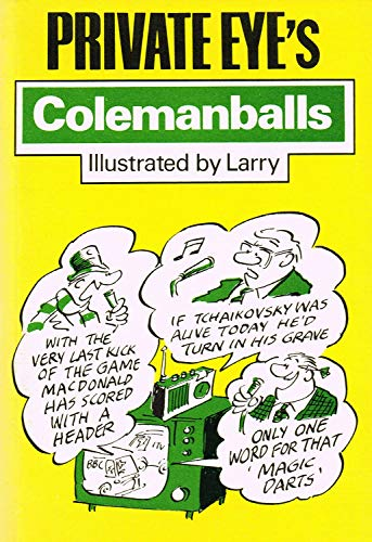 9780233974903: Private Eye's Colemanballs: No. 1