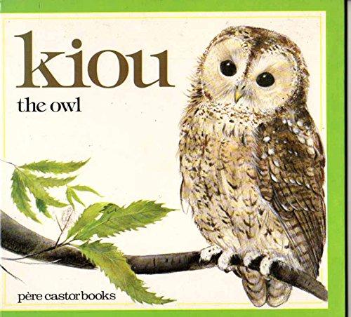 Kiou: The Owl (Pere Castor books): Vassilissa