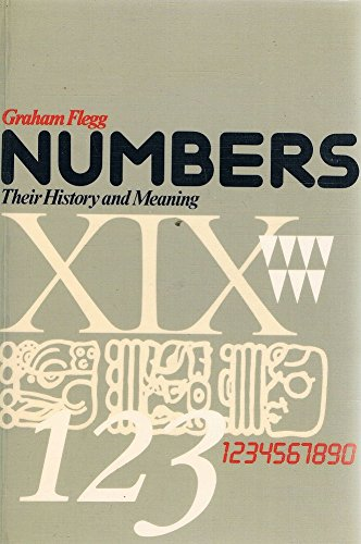 9780233975160: Numbers: Their History and Meaning