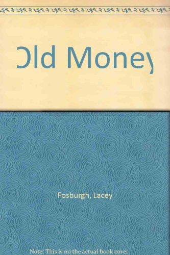Old Money: Lacey Fosbugh
