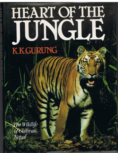 9780233975955: Heart of the Jungle: Wild Life of Chitwan, Nepal