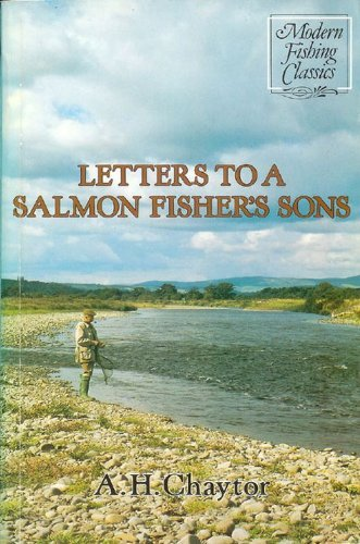 LETTERS TO A SALMON FISHER'S SONS. By: Chaytor (Alfred Henry).