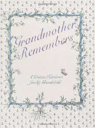 9780233976112: Grandmother Remembers: A Written Heirloom for My Grandchild