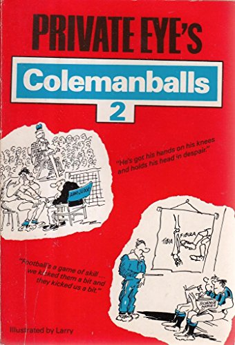 "Private Eye's"" Colemanballs: No. 2: Andre Deutsch Ltd"