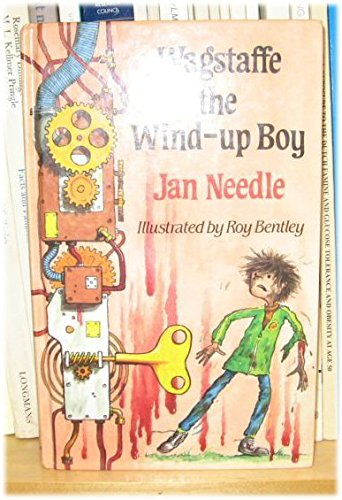 Wagstaffe, the Wind-Up Boy: Needle, Jan