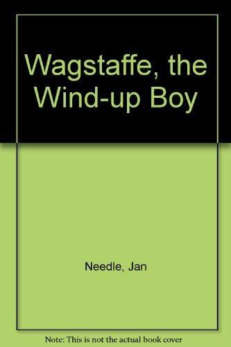 9780233977157: Wagstaffe, the Wind-up Boy