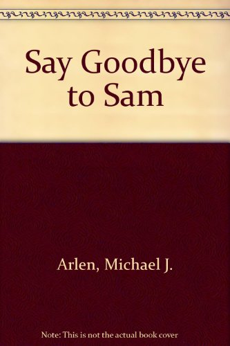 9780233977256: Say Goodbye to Sam