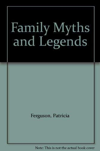 9780233977263: Family Myths and Legends