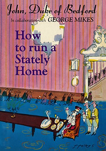 9780233977379: How to Run a Stately Home (Import)