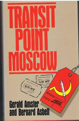 Transit Point Moscow: Gerald Amster, Bernard