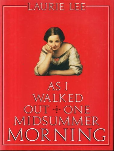 As I Walked Out One Midsummer Morning (9780233978031) by Laurie Lee