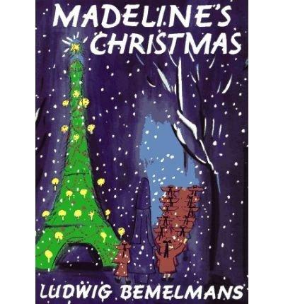 Madeline's Christmas: Ludwig Bemelmans
