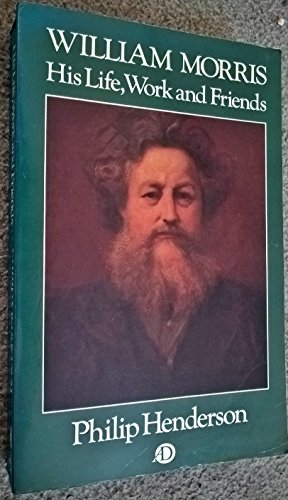 9780233978550: William Morris, His Life, Work and Friends