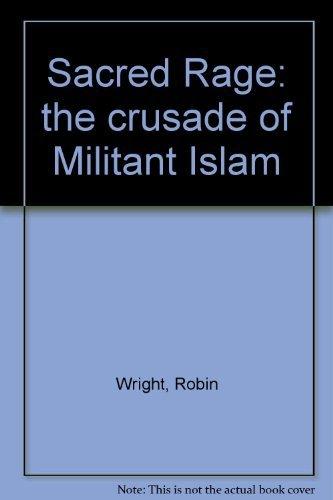 9780233978833: Sacred Rage: Wrath of Militant Islam