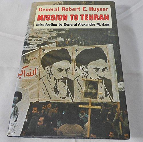 9780233978932: Mission to Tehran