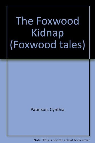 9780233979205: The Foxwood Kidnap (Foxwood tales)