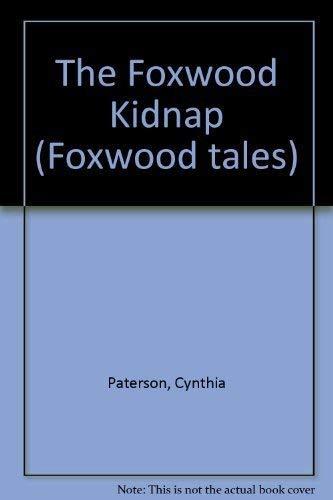 9780233979205: The Foxwood Kidnap (Foxwood tales)