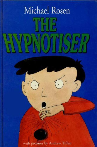 The Hypnotiser: Rosen, Michael