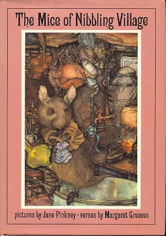 The Mice of Nibbling Village (The mice: Greaves, Margaret