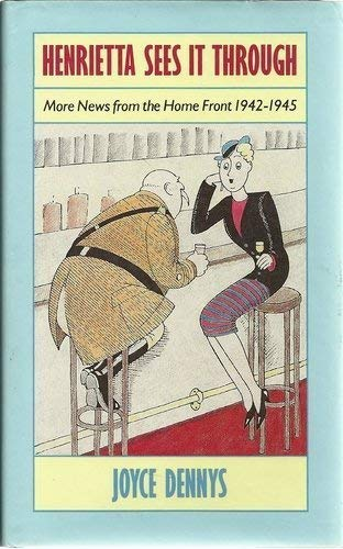 9780233979700: Henrietta Sees it Through: More News from the Home Front, 1942-45