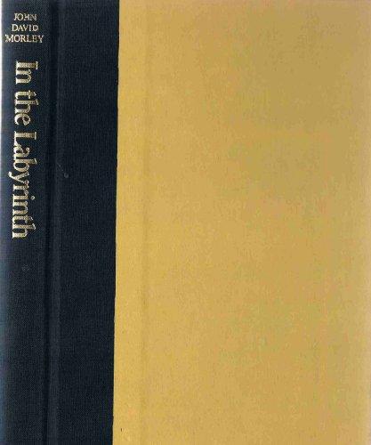 In the Labyrinth: Morley, John David