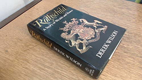 9780233979991: Rothschild: A Story of Wealth and Power
