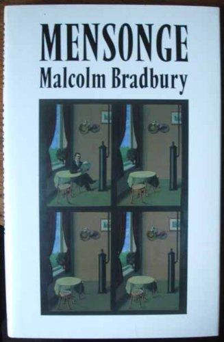 Mensonge: Bradbury, Malcolm