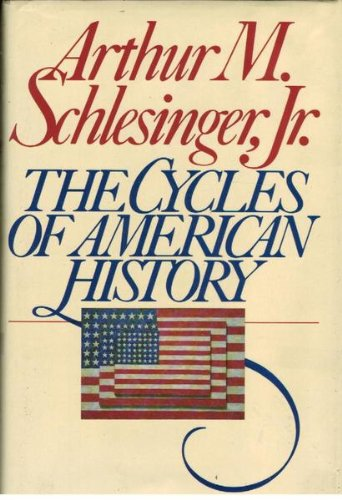 9780233980522: CYCLES OF AMERICAN HISTORY