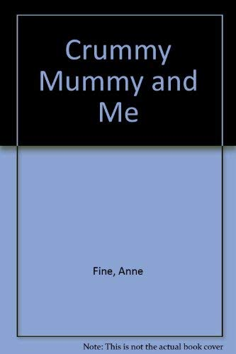 9780233980591: Crummy Mummy and Me