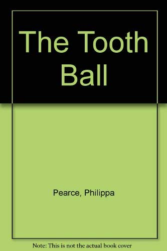 9780233980621: The Tooth Ball