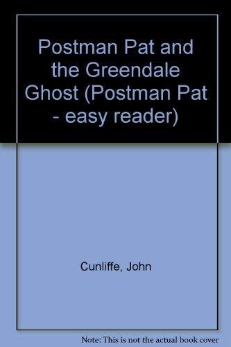 Postman Pat and the Greendale Ghost: Cunliffe, John