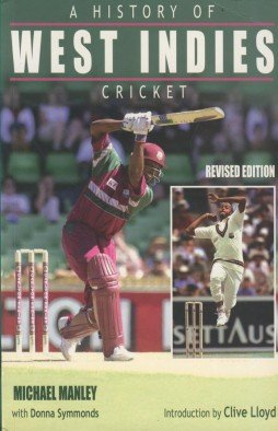 9780233982595: A History of West Indies Cricket