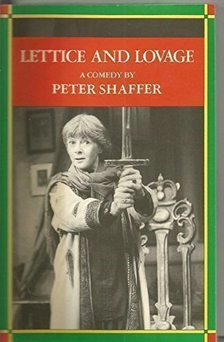 Lettice and Lovage: Peter Shaffer