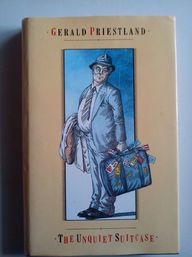 9780233983295: The Unquiet Suitcase: Priestland at Sixty