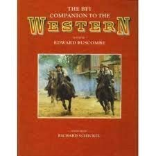 The BFI Companion to the Western: Buscombe, Edward; Brookeman, Christopher
