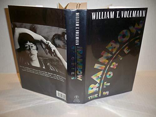 The Rainbow Stories: Vollmann, William T.