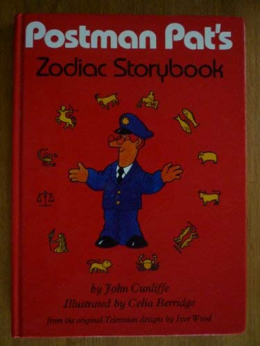 Postman Pat's Zodiac Storybook: CUNLIFFE John