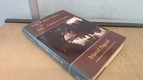 My Father's Glory and My Mother's Castle (9780233984582) by Marcel Pagnol