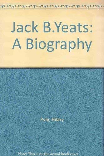 9780233984612: Jack B.Yeats: A Biography