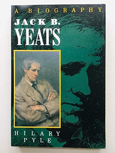9780233984629: Jack B. Yeats. A Biography
