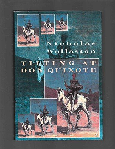Tilting at Don Quixote: Wollaston, Nicholas