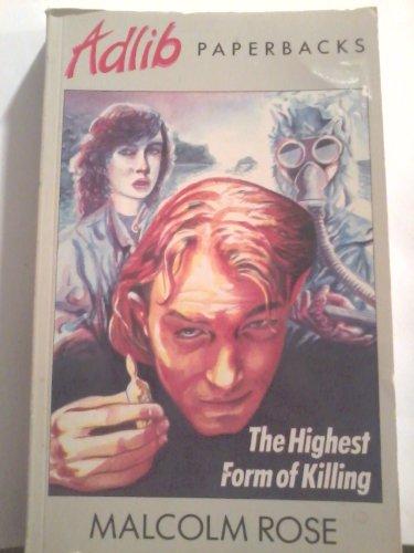 9780233985893: THE HIGHEST FORM OF KILLING (ADLIB S.)