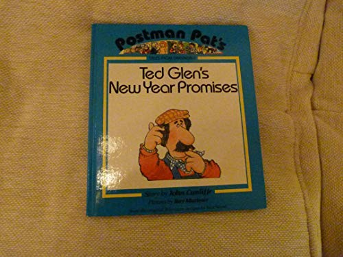 Ted Glen's New Year Promises (Postman Pat Tales from Greendale): John Cunliffe