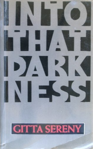 9780233986609: Into That Darkness: From Mercy Killing to Mass Murder
